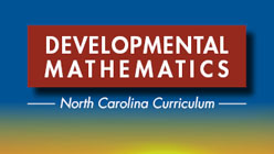 Developmental Mathematics: North Carolina Curriculum