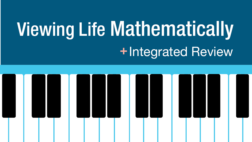 Viewing Life Mathematically with Integrated Review